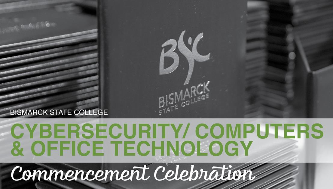 BSC Cybersecurity/Computers & Office Technology Commencement Celebration - image
